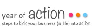 Year of Action - Programs to kick your business (& life) into action
